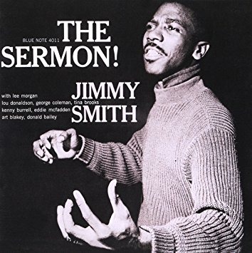 JIMMY SMITH THE SERMON!