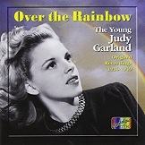 Over the Rainbow The Young Judy Garland