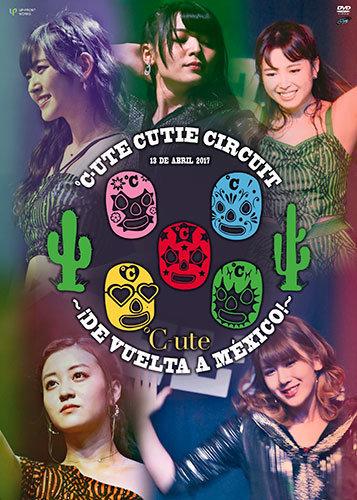 ℃-ute Cutie Circuit ~¡De vuelta a México!~ジャケ写