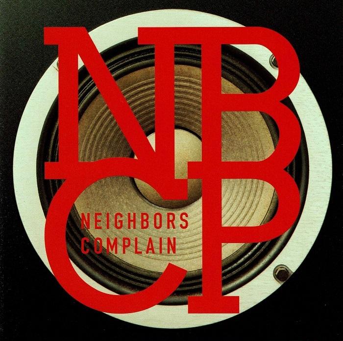 Neighbors Complain