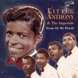 Little Anthony The Imperials - Tears On My Pillow2