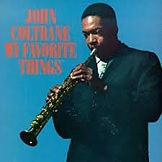My Favorite Things John Coltrane
