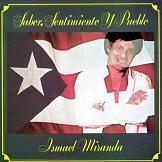 Ismael Miranda Sabor, Sentimiento y Pueblo