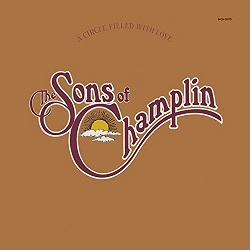 The Sons of Champlin / A Circle Filled With Love (1976年)
