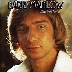 Barry Manilow / This One's For You (想い出の中に) (1976年)