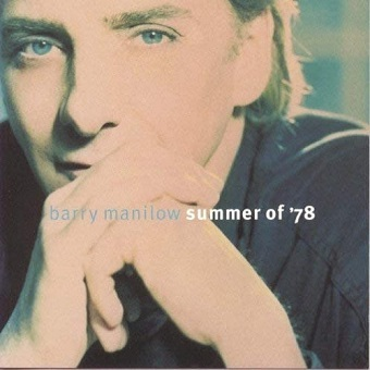 Barry Manilow / Summer Of' 78 (1996年)