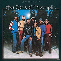 The Sons Of Champlin / Loving Is Why (1977年)