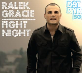 DSTRYRSG_com_RALEK_GRACIE_FIGHT_NIGHT.png
