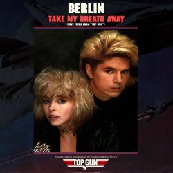 Berlin - Take My Breath Away1